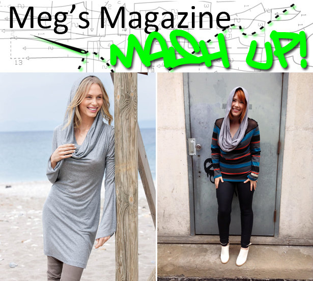 Meg's Magazine Mash Up Hooded Cowl Neck Top Reveal Sewing Blog Enchanting Hooded Cowl Pattern